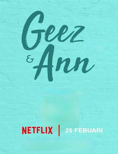 pelicula Geez y Ann