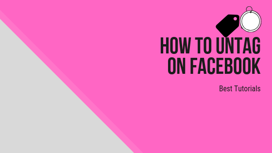 How To Untag Facebook<br/>