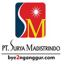 Rekrutmen Kerja PT Surya Madistrindo 2018