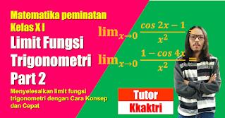 Cara Cepat Mengerjakan Limit Fungsi Trigonometri dengan Rumus L hospital