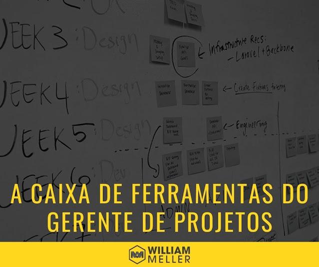 Diferentes abordagens formam a caixa de ferramentas do Gerente de Projetos