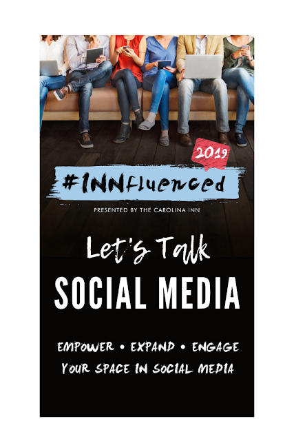 Love Social Media?  NC Carolina will have #Innfluenced2019 at the Carolina Inn August 23-25 in Chapel Hill, NC.