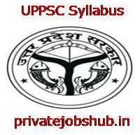 UPPSC Syllabus