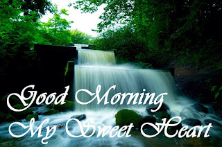 Good Morning My Sweet Heart good morning river image