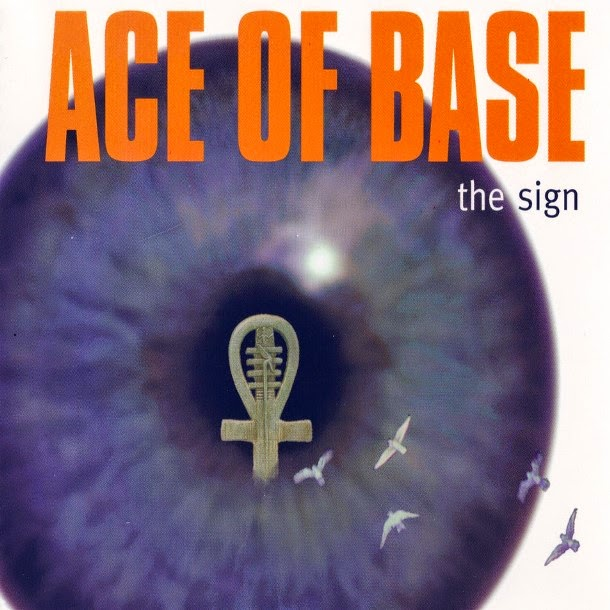 The sign. Ace of Base