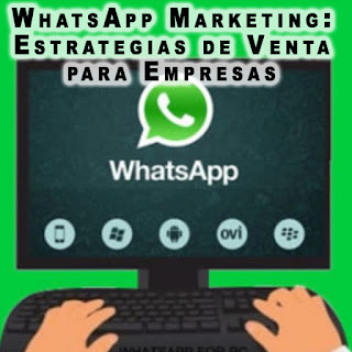 Curso Práctico de WhatsApp Marketing: Estrategias de Venta para Empresas