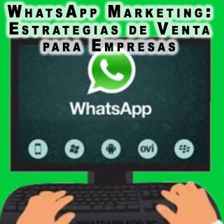 Curso Práctico de WhatsApp Marketing: Estrategias de Venta para Empresas
