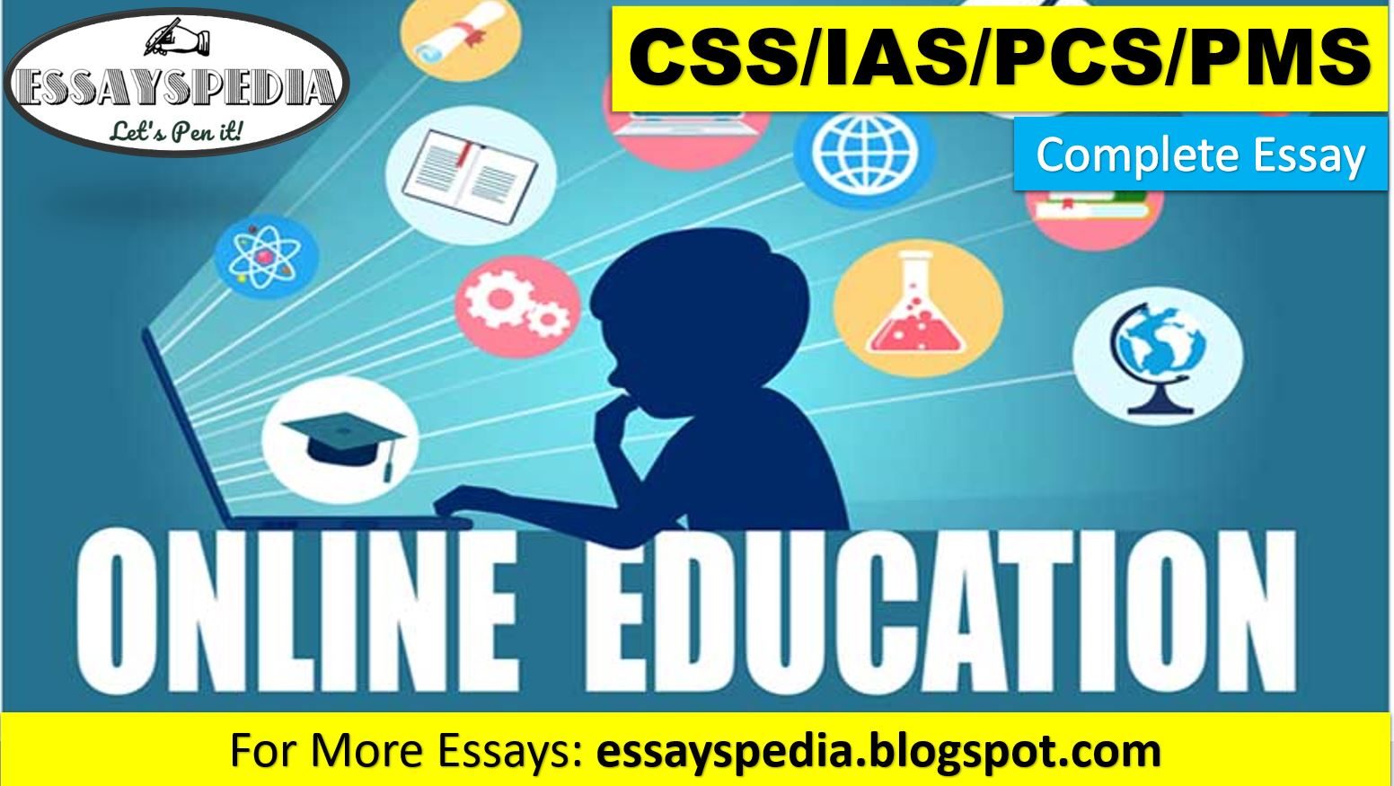 The Status of Online Education in Pakistan | Complete Essay with Outline | Essayspedia