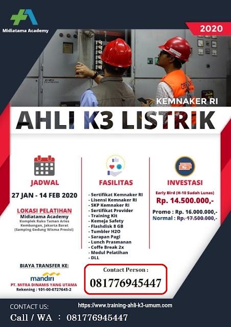 Ahli K3 Listrik kemnaker tgl. 27 Jan. - 14 Feb. 2020 di Jakarta