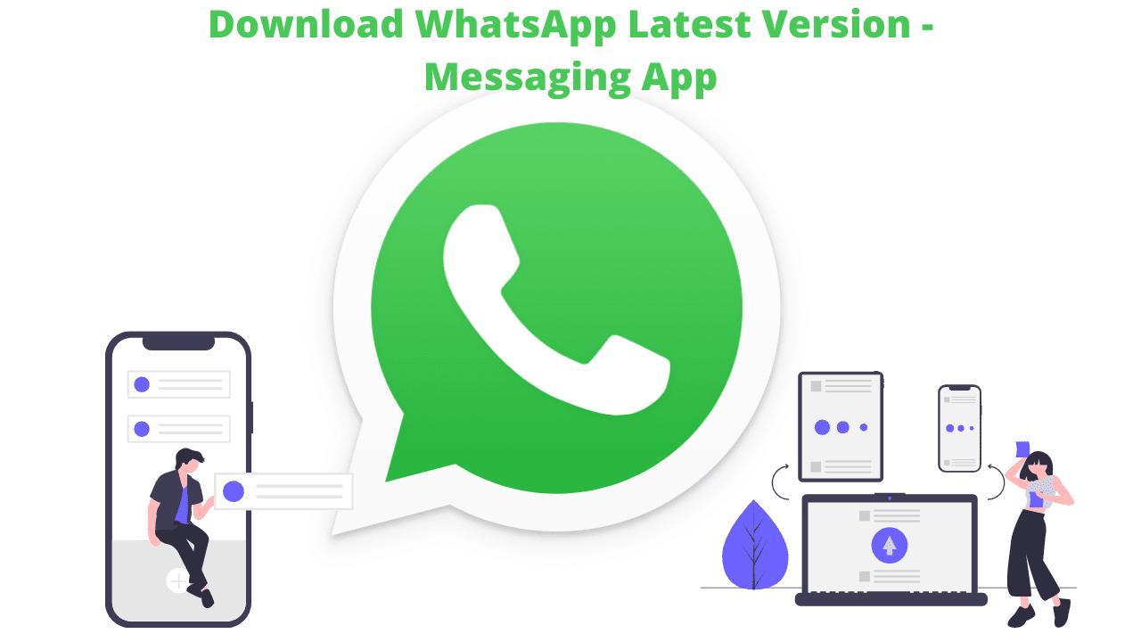 Download WhatsApp Latest Version 2.21.17.25