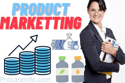 Product Marketing Kya Hai, Product Marketing Kaise Kare