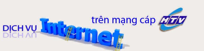 Bảng giá gói cước Internet HTVC