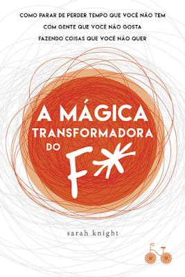 Resultado de imagem para A MÁGICA TRANSFORMADORA DO F*