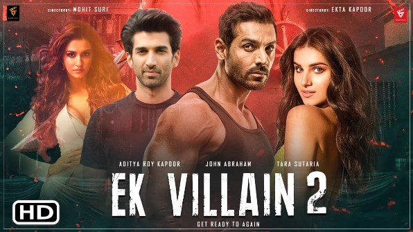 full cast and crew of Bollywood movie Ek Villain 2 2021 wiki, movie story, release date, Actor name poster, trailer, Video, News, Photos, Wallpaper, Wikipedia