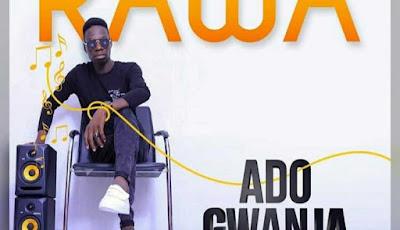 Ado gwanja 2020 songs
