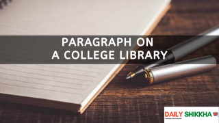paragraph on A College Library