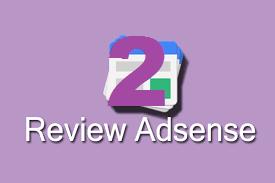 5 Cara Memaksimalkan Review Kedua Google Adsense