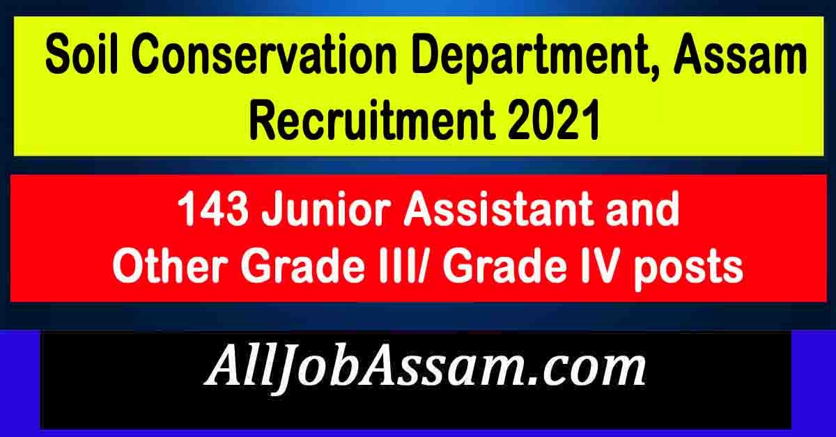 Soil Conservation Department, Assam Recruitment 2021