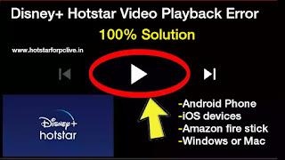 Disney+ Hotstar Video Playback Error