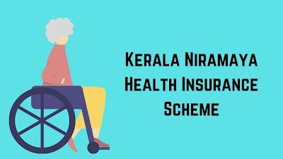 Kerala Niramaya Health Insurance Scheme