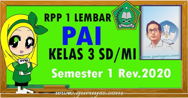 RPP 1 lembar PAI SD Kelas 3 Semester 1 Revisi 2020