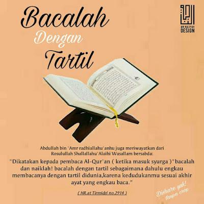 Bacalah al quran dengan tartil