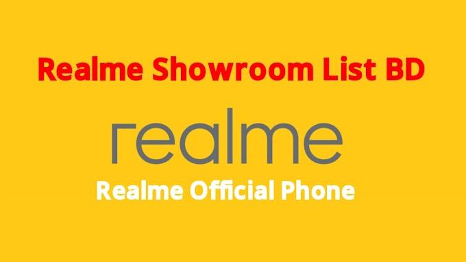 Realme Showroom in Bangladesh । Realme Mobile Shop in BD l Realme Service Center in BD । Realme All Showroom List in BD