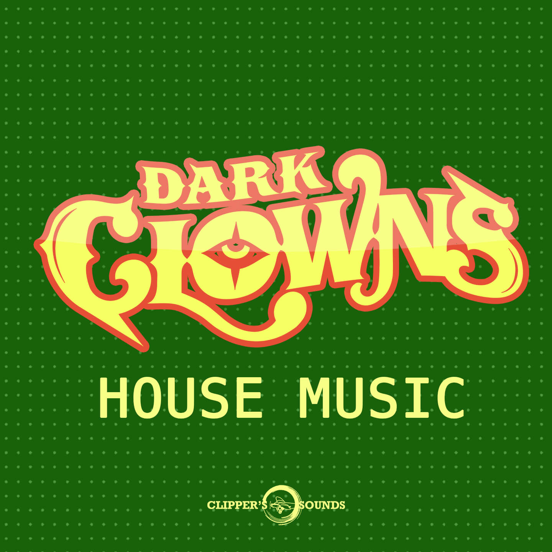 Radio coraz n musical tv dark clowns house music for Dark house music