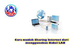 Cara mudah Sharing Internet dari WiFi menggunakan Kabel LAN