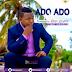 New AUDIO | Mo Music - Ado Ado | Download