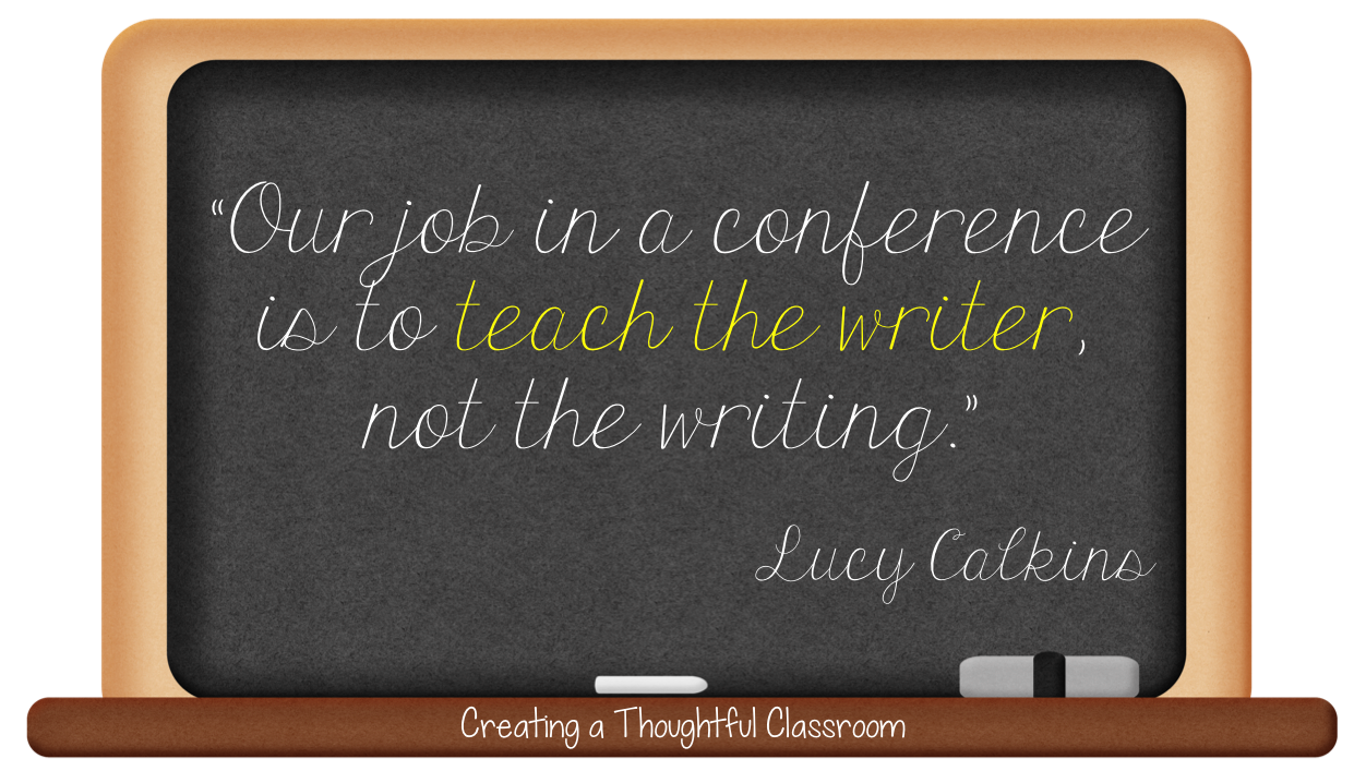 Creating a Thoughtful Classroom- How to Confer