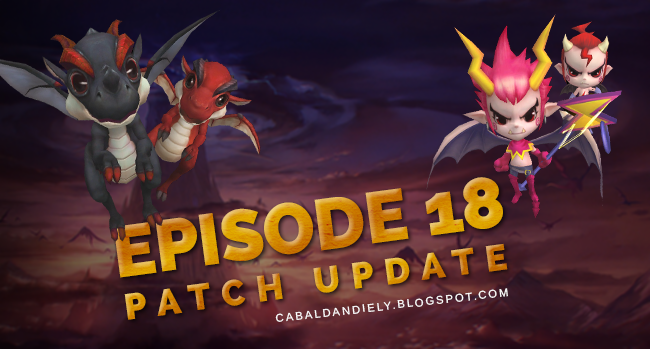 Episode 18 Patch Update | Cabal Online PH