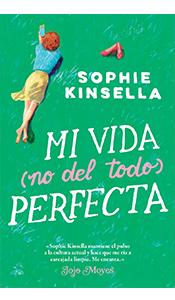 «Mi vida (no del todo) perfecta» de Sophie Kinsella