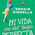 """""""Mi vida (no del todo) perfecta"""" de Sophie Kinsella"""