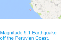 http://sciencythoughts.blogspot.co.uk/2016/08/magnitude-51-earthquake-off-peruvian.html