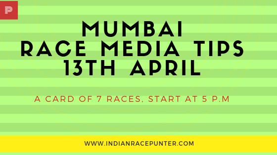 Mumbai Race Media Tips 13th April, Racingpulse, Racing pulse
