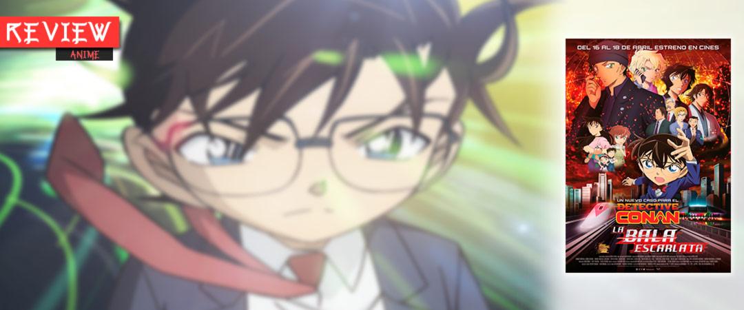 Review anime - Detective Conan: La bala escarlata (Meitantei Conan: Hiiro no Dangan) film - Chika Nagaoka - Alfa Pictures