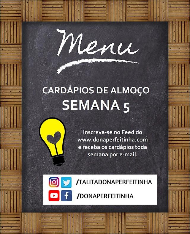 CARDÁPIOS DE ALMOÇO DA DONA PERFEITINHA - SEMANA 5