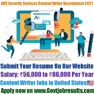 ADT Security Services Content Writer Recruitment 2021-22