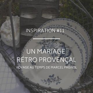 Mariage thème rétro provençal