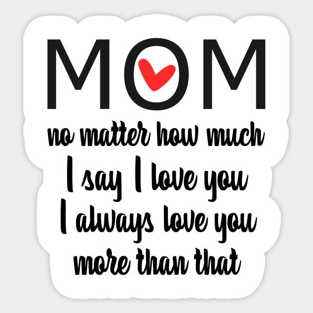 Love You MOM