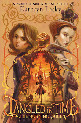 Tangled in Time: The Burning Queen by Kathryn Lasky