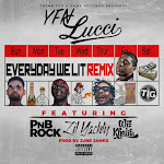 YFN Lucci - Everyday We Lit (Remix) [feat. PnB Rock, Lil Yachty & Wiz Khalifa] - Single Cover