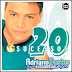 Adriano Bastos - 20 Sucessos