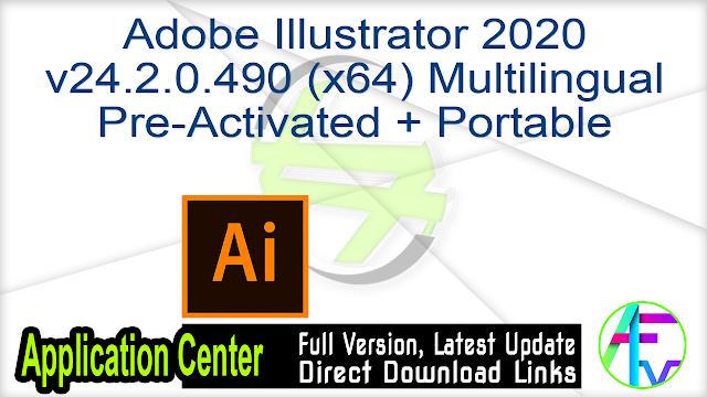 Adobe Illustrator 2020 v24.2.0.490 (x64) Multilingual Pre-Activated + Portable