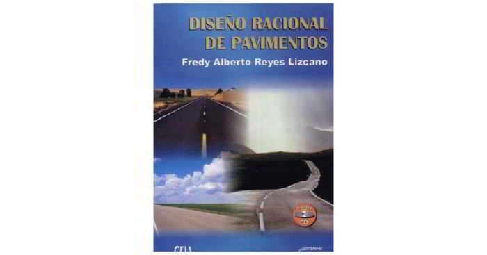 descargar Diseño Racional de Pavimentos - Fredy Alberto Reyes Lizcano