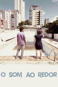 O Som ao Redor Torrent - BluRay 720p/1080p Nacional