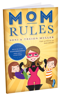 Mom Rules: Because Even Super Heroes Need Help Sometimes