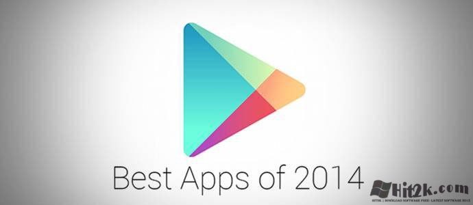 List of 2014 Best Android Apps version of Google Play Store