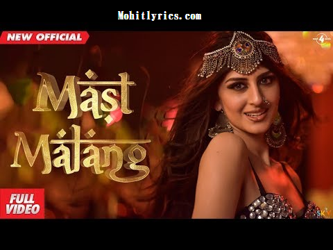 Mast Malang Lyrics Sabrina K Sapal Latest Punjabi Song Mohit Lyrics Latest Song Lyrics